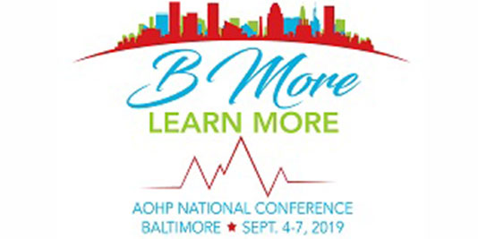 AOHP 2019 National Conference, Sept 4-7,2019,Hyatt Regency Inner Harbor, Baltimore, MD