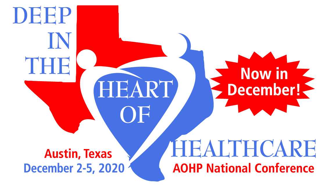 AOHP 2020 National Conference December 2-5, 2020 Austin Marriott Downtown